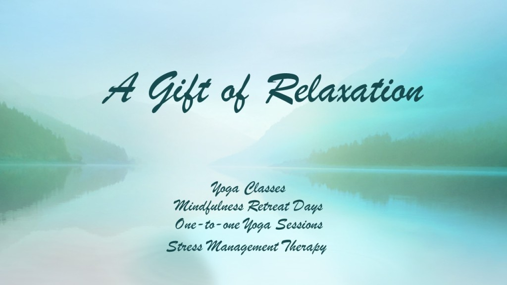 A Gift of Relaxation